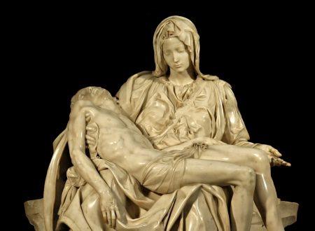 """La """"Pietà"""" di Michelangelo Buonarroti: """"tutto il valore et il potere dell'arte"""""""