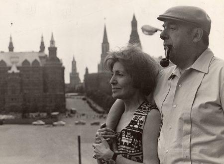 """""""La regina"""": la splendida poesia di Pablo Neruda per la moglie Matilde"""